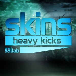 Skins - Heavy Kicks